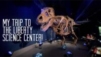 My Trip to the Liberty Science Center!