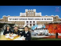 Top 10 Most Expensive Private Schools In The World